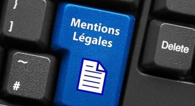 Quelles sont les mentions obligatoires à respecter sur votre site internet ?
